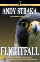 Flightfall (Frank Pavlicek series #5) ebook by Andy Straka