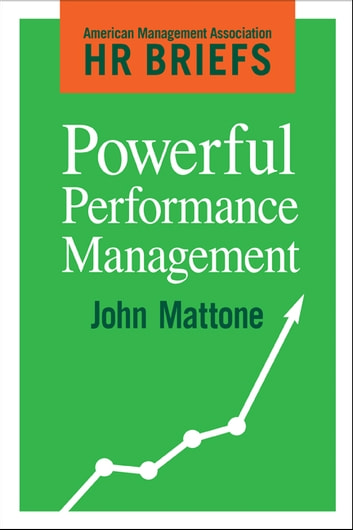 Powerful Performance Management ebook by John Mattone