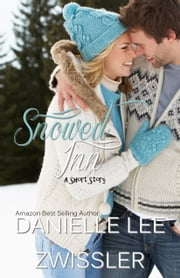 Snowed Inn ebook by Danielle Lee Zwissler