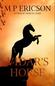 Vidar's Horse ebook by M P Ericson