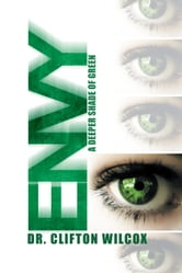 ENVY ebook by Dr. Clifton Wilcox