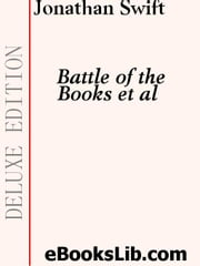 Battle of the Books and Others ebook by Swift, Jonathan