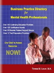 Business Practice Directory for Mental Health Professionals ebook by Lauer, Teresa, M.