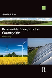 Renewable Energy in the Countryside ebook by Peter Prag