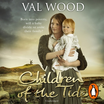 Children Of The Tide audiobook by Val Wood