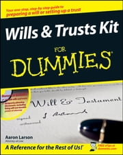 Wills and Trusts Kit For Dummies ebook by Aaron Larson