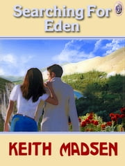 SEARCHING FOR EDEN ebook by Keith Madsen, T. L. Davison