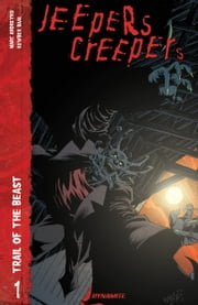 Jeepers Creepers Vol 1 - The Trail of the Beast ebook by Marc Andreyko, Kewber Baal