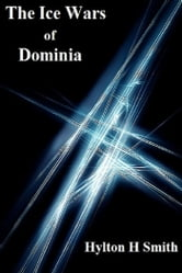The Ice Wars of Dominia ebook by Hylton Smith