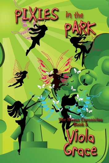 Pixies in the Park ebook by Viola Grace