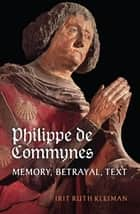 Philippe de Commynes ebook by Irit Ruth Kleiman