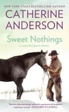 Sweet Nothings ebook by Catherine Anderson