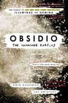 Obsidio - The Illuminae Files_03 ebook by Amie Kaufman, Jay Kristoff