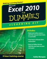 Excel 2010 eLearning Kit For Dummies ebook by Faithe Wempen
