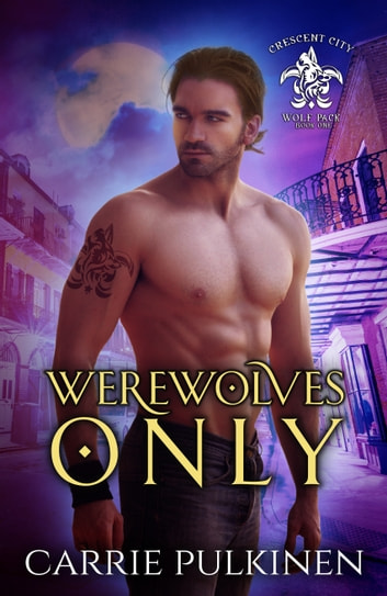 Werewolves Only ebook by Carrie Pulkinen