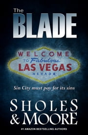 The Blade ebook by Lynn Sholes and Joe Moore