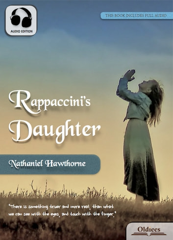 Rappaccini's Daughter - American Short Stories for English Learners, Children(Kids) and Young Adults ebook by Oldiees Publishing,Nathaniel Hawthorne