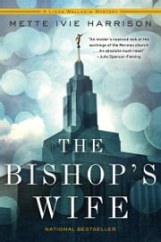 The Bishop's Wife ebook by Mette Ivie Harrison