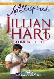 Klondike Hero ebook by Jillian Hart