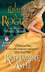 I Loved a Rogue, The Prince Catchers