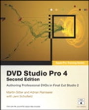 Apple Pro Training Series - DVD Studio Pro 4 ebook by Martin Sitter,Adrian Ramseier,Jem Schofield