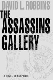 The Assassins Gallery ebook by David L. Robbins
