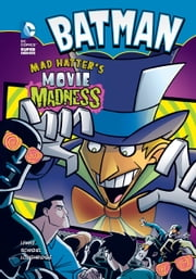 Mad Hatter's Movie Madness ebook by Donald Lemke,Gregg Schigiel