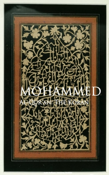 AlQur'an: The Koran ebook by Mohammed