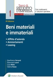Beni materiali e immateriali - Affitto d'azienda, ammortamenti, leasing ebook by Kobo.Web.Store.Products.Fields.ContributorFieldViewModel