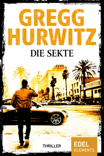 Die Sekte - Thriller ebook by Gregg Hurwitz