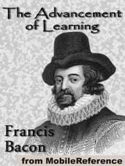 The Advancement Of Learning (Mobi Classics) ebook by Francis Bacon