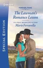 The Lawman's Romance Lesson ebook by Marie Ferrarella