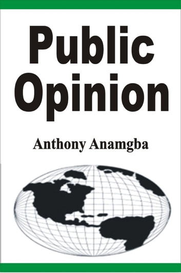 Public Opinion ebook by Anthony Anamgba