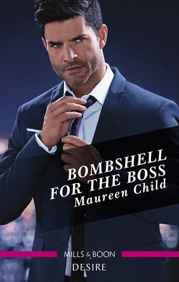 Bombshell for the Boss ebook by Maureen Child
