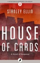 House of Cards ebook by Stanley Ellin