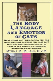 Body Language and Emotion of Cats ebook by Myrna Milani