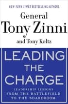 Leading the Charge ebook by Tony Zinni,Tony Koltz
