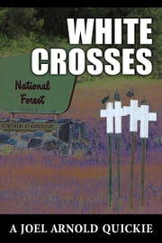 White Crosses ebook by Joel Arnold