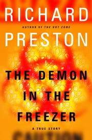 The Demon in the Freezer - A True Story ebook by Kobo.Web.Store.Products.Fields.ContributorFieldViewModel