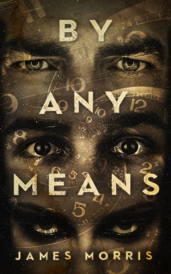 By Any Means ebook by James Morris