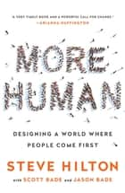 More Human ebook by Steve Hilton,Scott Bade,Jason Bade