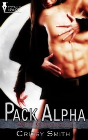 Pack Alpha ebook by Crissy Smith
