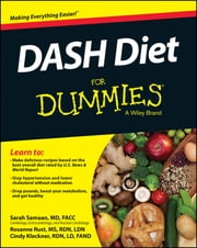 DASH Diet For Dummies ebook by Sarah Samaan,Rust,Cynthia Kleckner