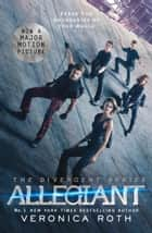 Allegiant (Divergent, Book 3) eBook by Veronica Roth