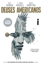 Deuses Americanos: Sombras (Graphic Novel, Vol.1) ebook by Neil Gaiman, P. Craig Russell, Scott Hampton