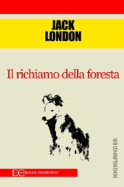 Il richiamo della foresta ebook by Jack London