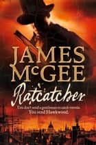 Ratcatcher ebook by James McGee