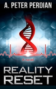 Reality Reset ebook by A. Peter Perdian