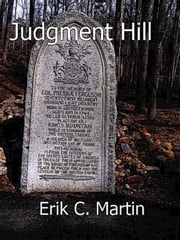 Judgment Hill ebook by Erik C. Martin