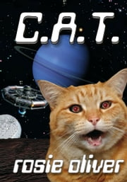 C.a.t. ebook by Rosie Oliver